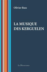 couverture la musique des kerguelen illustration livres voyage: mon best of spécial confinement